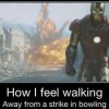 Iron-man-meme-how-i-feel-walking-away-froma-strike-in-bowling