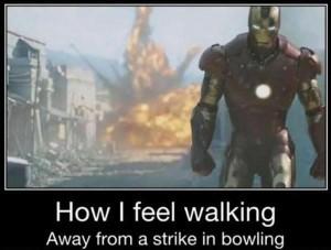 Iron-man-meme-how-i-feel-walking-away-froma-strike-in-bowling